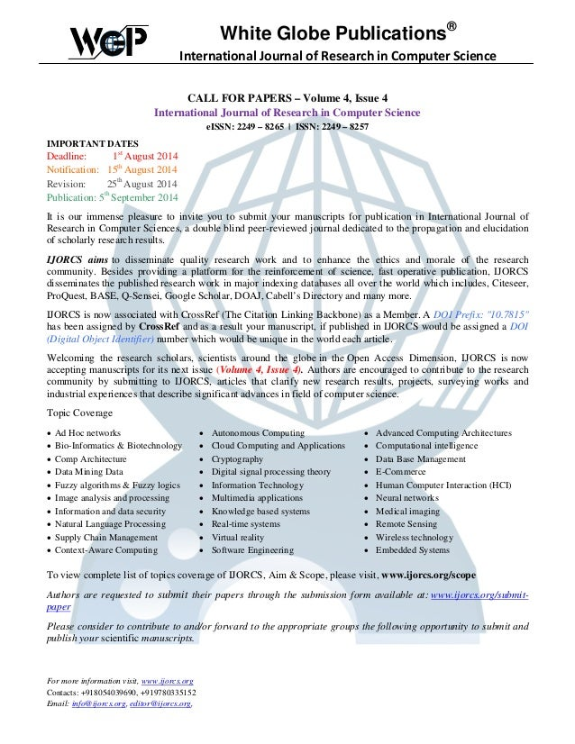White Globe Publications® International Journal of Research in Computer Science CALL FOR PAPERS – Volume 4, Issue 4 Intern...