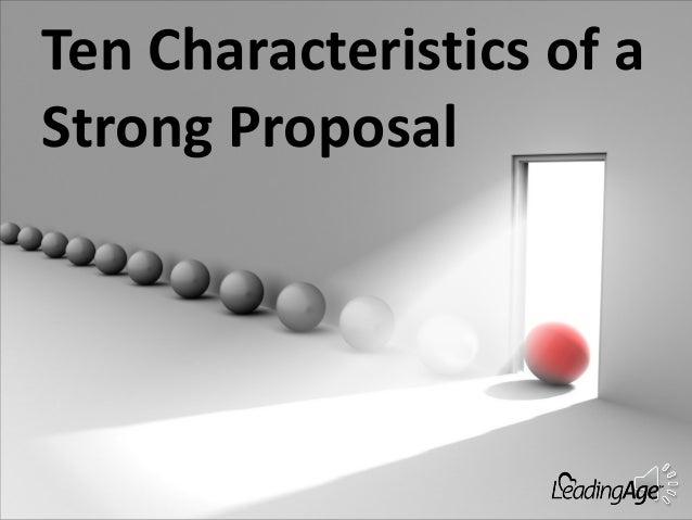 Ten Characteristics of a Strong Proposal