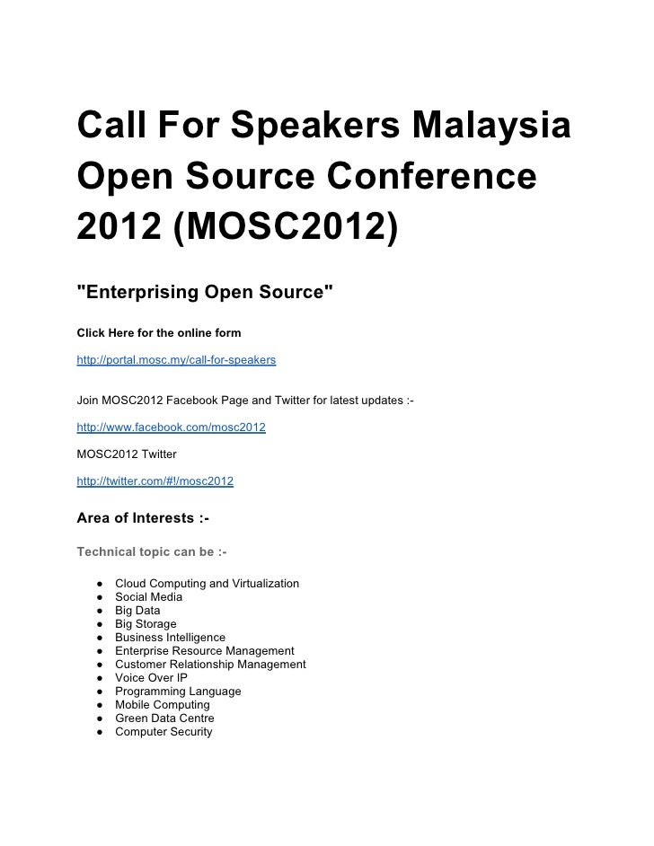 "Call For Speakers MalaysiaOpen Source Conference2012 (MOSC2012)""Enterprising Open Source""Click Here for the online formhtt..."
