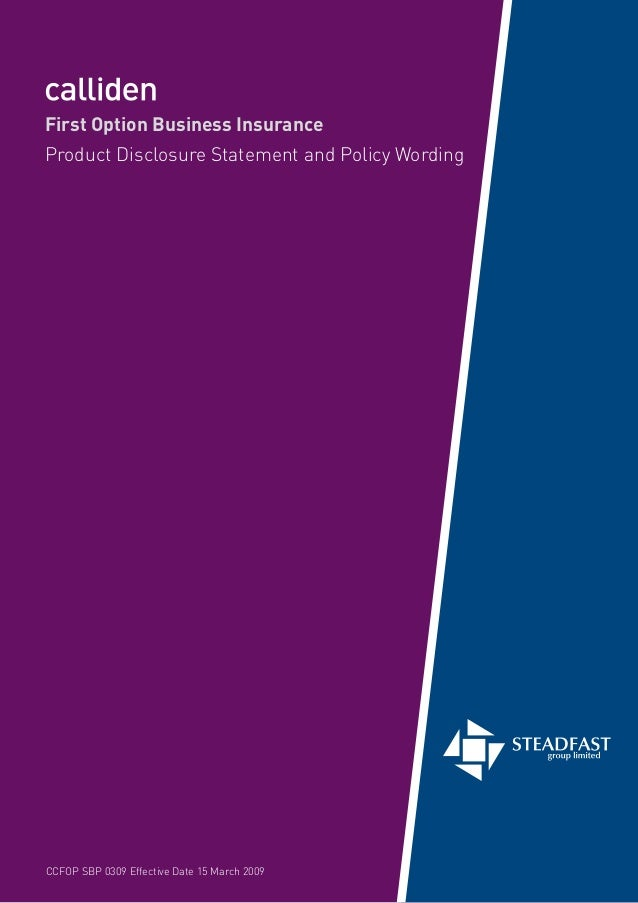 First Option Business InsuranceProduct Disclosure Statement and Policy WordingCCFOP SBP 0309 Effective Date 15 March 2009