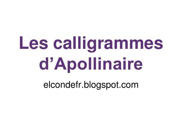 Les calligrammes d'Apollinaire elcondefr.blogspot.com