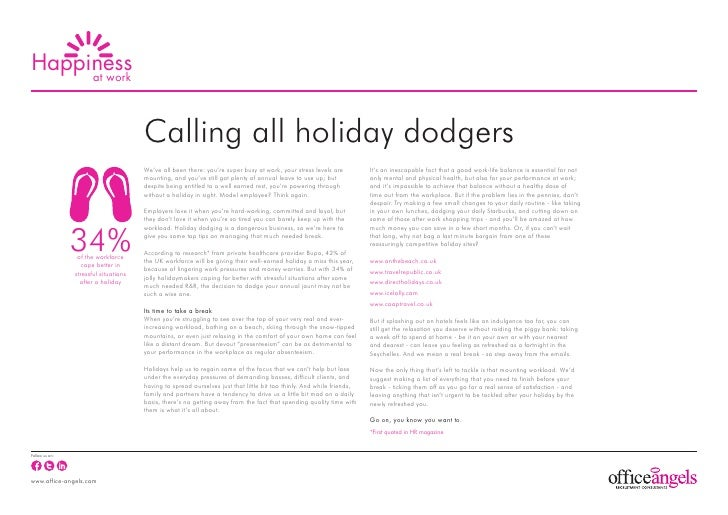 Happiness     at work                                       Calling all holiday dodgers                                   ...