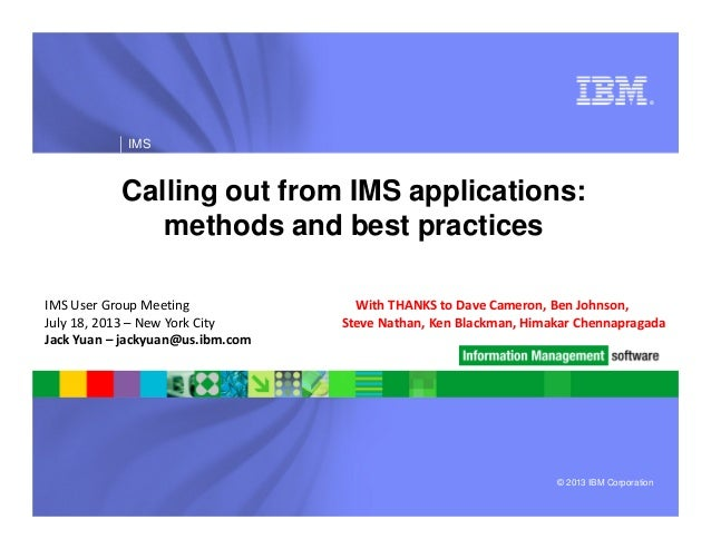 Calling out from IMS Applications: Methods and Best Practices - IMS UG July 2013 NYC