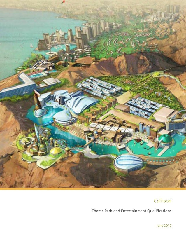 CallisonTheme Park and Entertainment Qualifications                                   June 2012