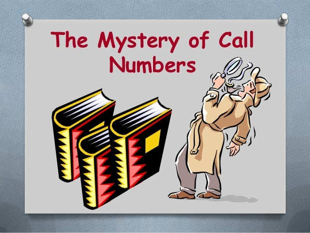 The Mystery of CallNumbers