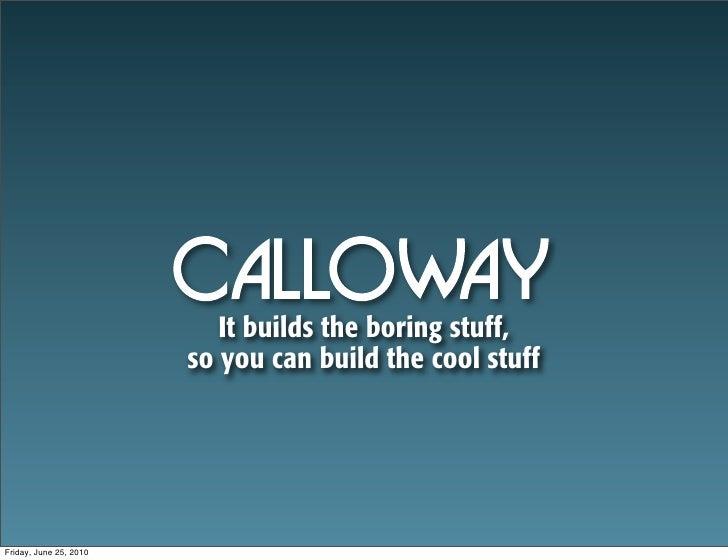 Calloway introduction
