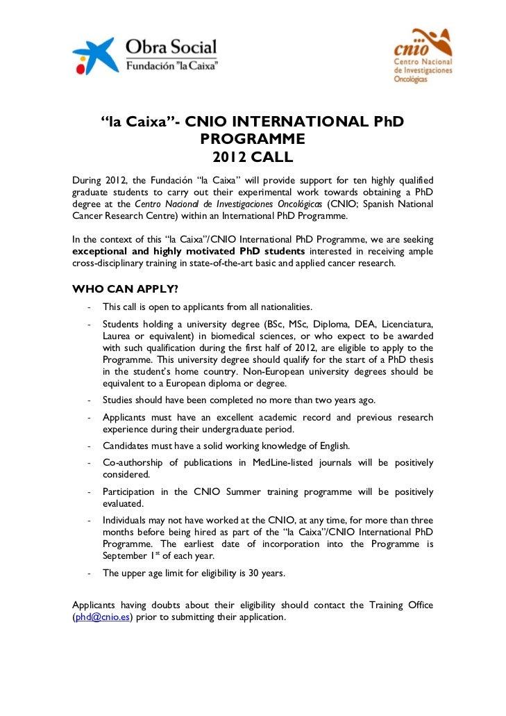 """""""la Caixa""""- CNIO INTERNATIONAL PhD                    PROGRAMME                      2012 CALLDuring 2012, the Fundación """"..."""