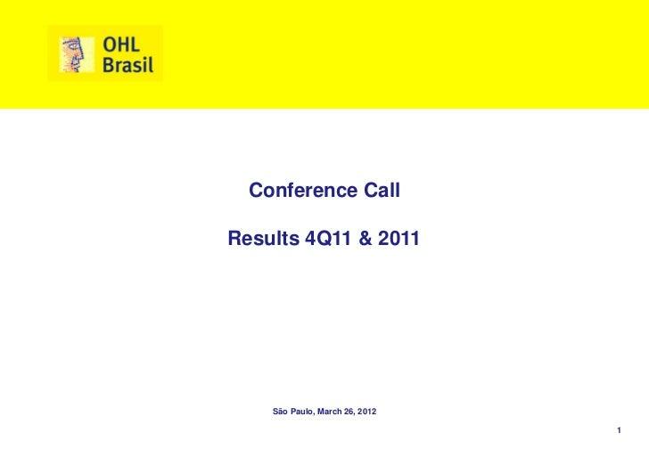 Conference CallResults 4Q11 & 2011    São Paulo, March 26, 2012                                1