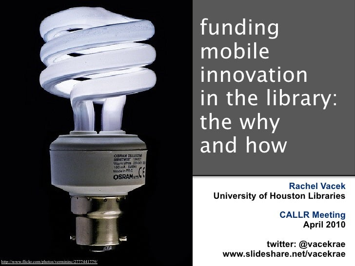 Funding Mobile Innovation in the Library: The Why and How