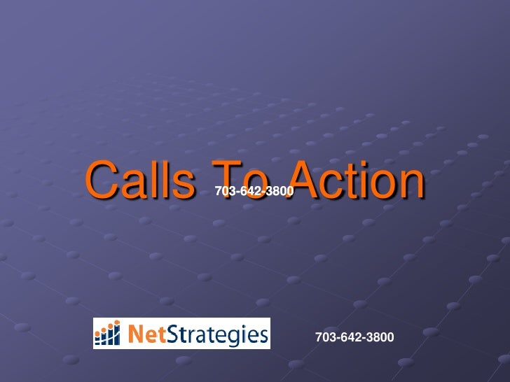 Calls To Action<br />703-642-3800<br />703-642-3800<br />703-642-3800<br />