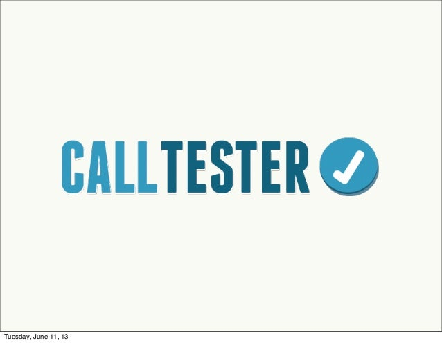 CallTester - Testing Call Centers Faster