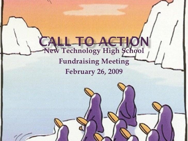 New Technology High School Fundraising Meeting February 26, 2009