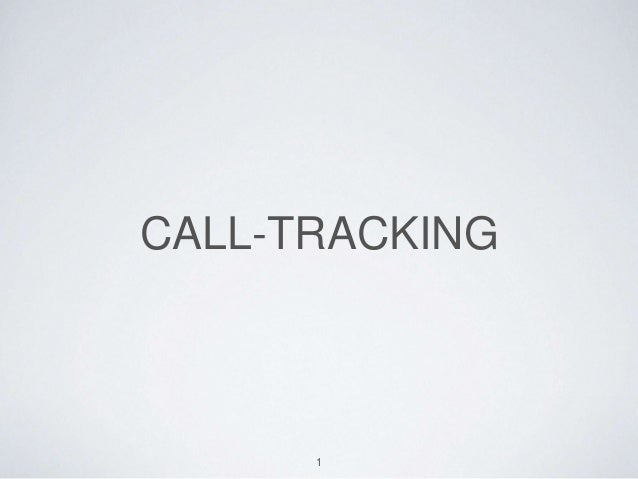 CALL-TRACKING 1