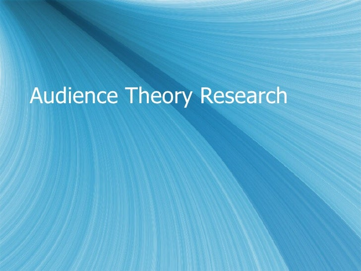 Audience Theory Research