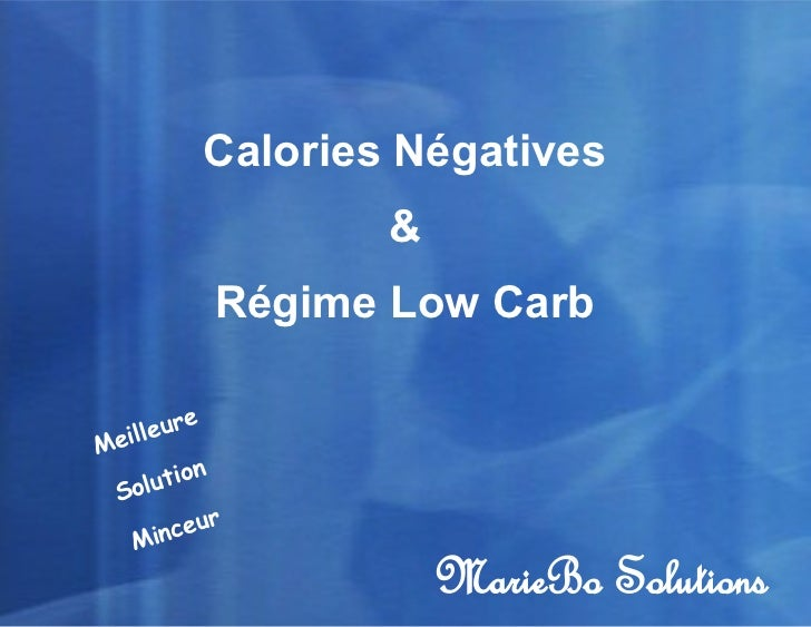 Calories Négatives           Calories Régime Low Carb                     Négatives                … et                   ...