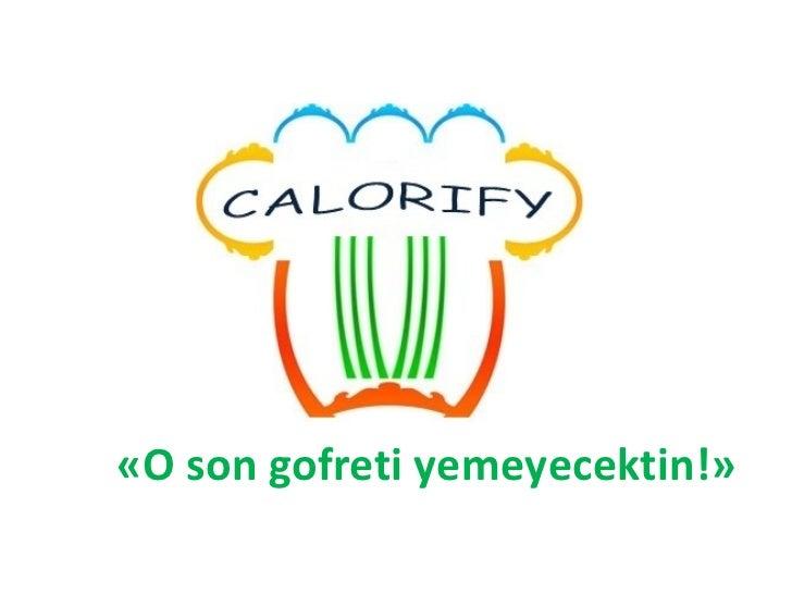 Calorify