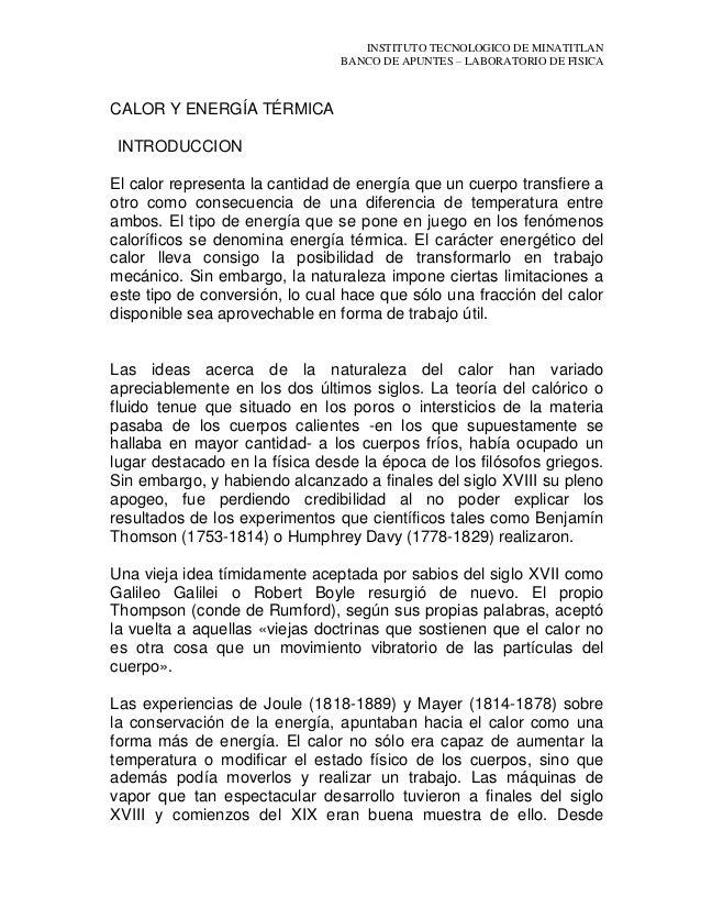 INSTITUTO TECNOLOGICO DE MINATITLAN BANCO DE APUNTES – LABORATORIO DE FISICA CALOR Y ENERGÍA TÉRMICA INTRODUCCION El calor...