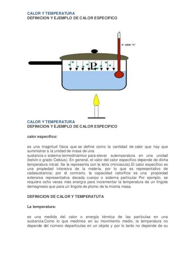 CALOR Y TEMPERATURADEFINICION Y EJEMPLO DE CALOR ESPECIFICOCALOR Y TEMPERATURADEFINICION Y EJEMPLO DE CALOR ESPECIFICOcalo...