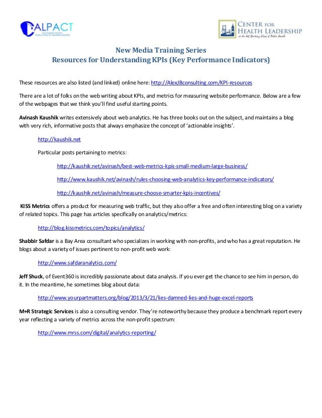 New Media Training SeriesResources for Understanding KPIs (Key Performance Indicators)These resources are also listed (and...