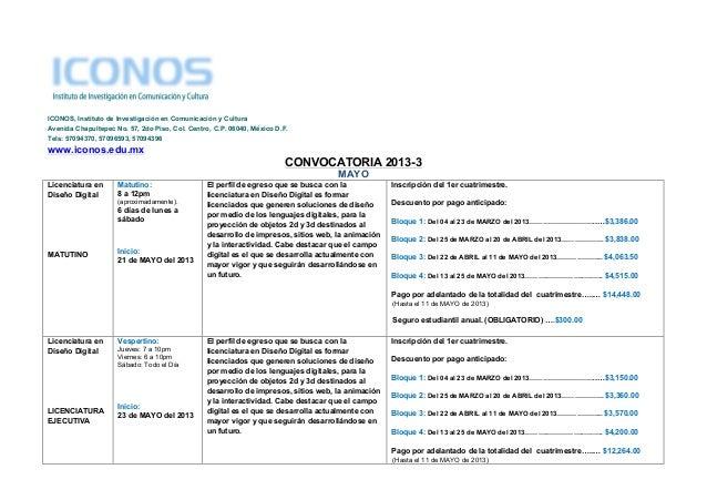 ICONOS, Instituto de Investigación en Comunicación y CulturaAvenida Chapultepec No. 57, 2do Piso, Col. Centro, C.P. 06040,...