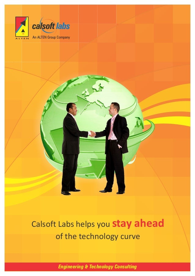 Calsoft Labs helps you stay ahead       of the technology curve      Engineering & Technology Consulting