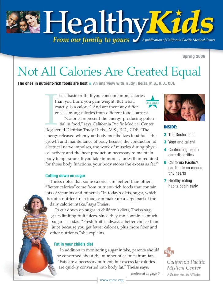 Spring 2006   Not All Calories Are Created Equal The ones in nutrient-rich foods are best   I   An interview with Trudy Th...
