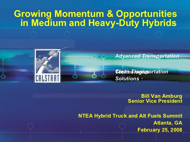 Growing Momentum & Opportunities in Medium and Heavy-Duty Hybrids Clean Transportation  Solutions   SM Advanced Transporta...