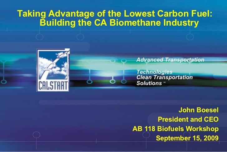 CALSTART Biomethane AB 118 Biofuels Workshop 9 09