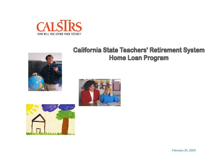 Cal Strs Home Loan Prog