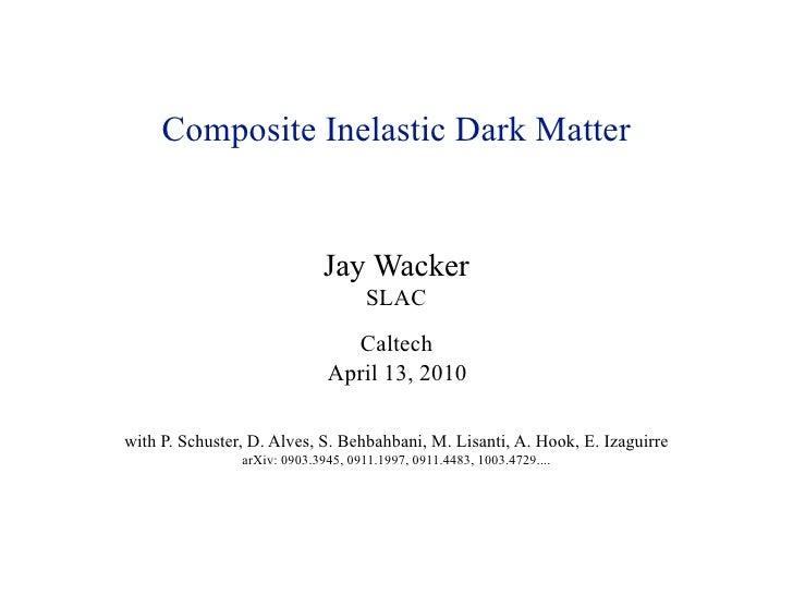 Caltech Composite Inelastic Dark Matter
