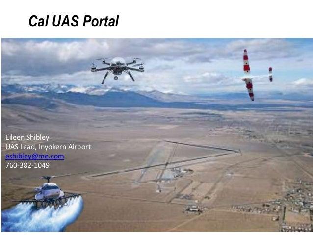 Cal UAS Portal E. Shibley