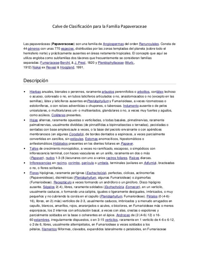 Calve de Clasificación para la Familia PapaveraceaeLas papaveráceas (Papaveraceae) son una familia de Angiospermas del ord...