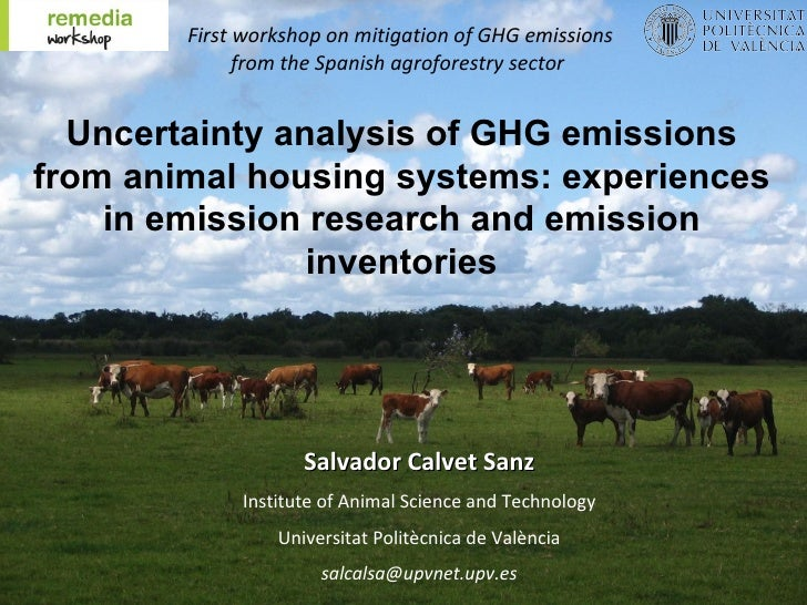 First workshop on mitigation of GHG emissions              from the Spanish agroforestry sector  Uncertainty analysis of G...