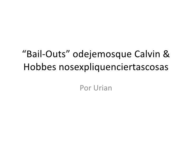 Calvin&Hobbes y los Bail-Outs