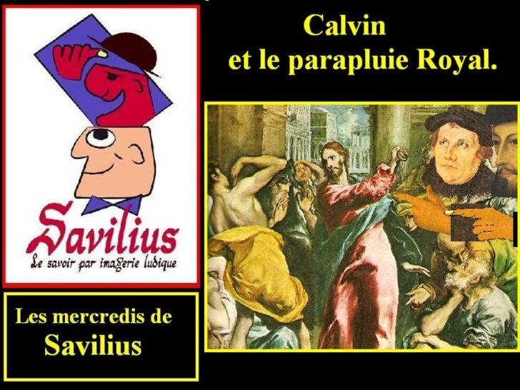 Calvin et le parapluie royal