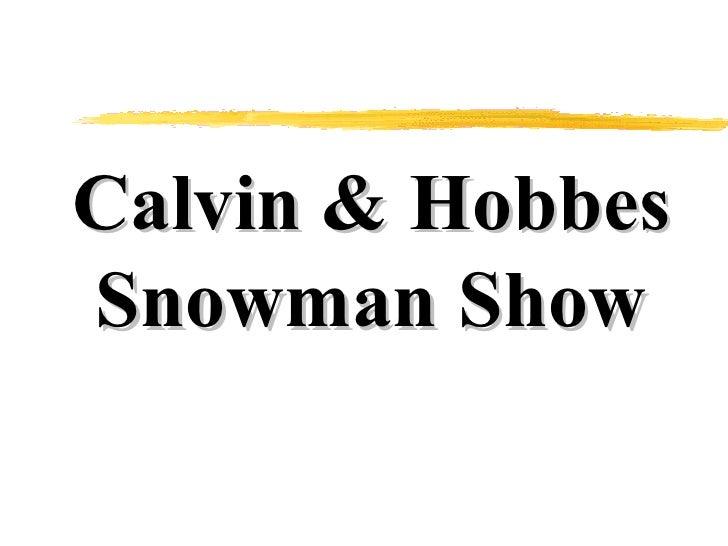 Calvin & Hobbes Snowmen