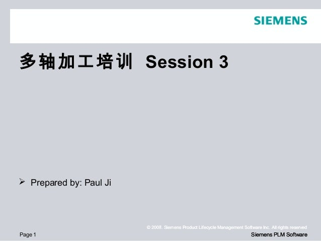 Page 1© 2008. Siemens Product Lifecycle Management Software Inc. All rights reservedSiemens PLM Software© 2007. Siemens Pr...