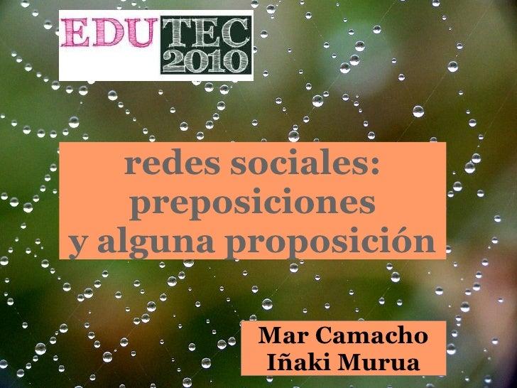 Redes sociales: preposiciones y alguna proposicion