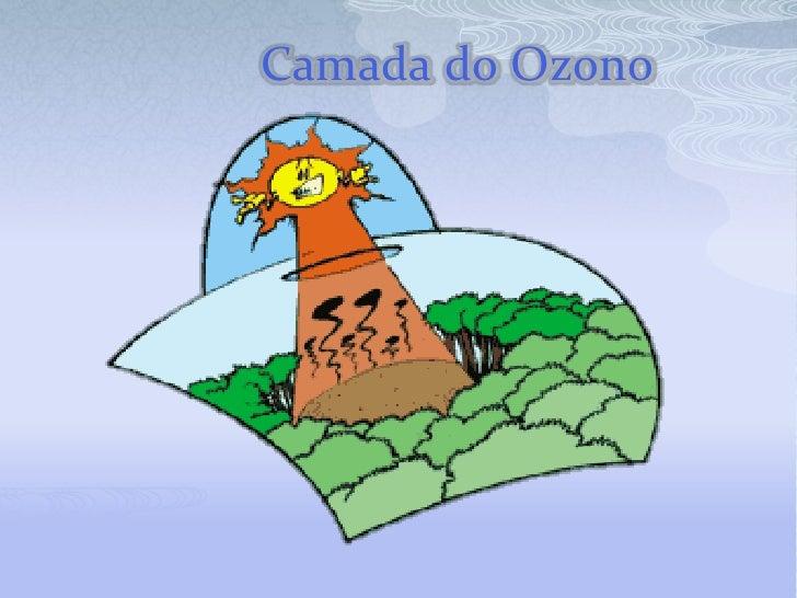 Camada do Ozono<br />
