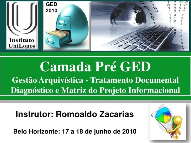 Oficina de GED ECM BPM 2010 MG  Projeto Documental e Diagnostico Informacional
