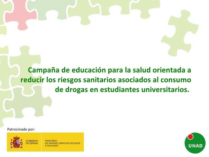 Campaña de educación para la salud orientada a reducir los riesgos asociados al consumo de drogas en estudiantes universitarios