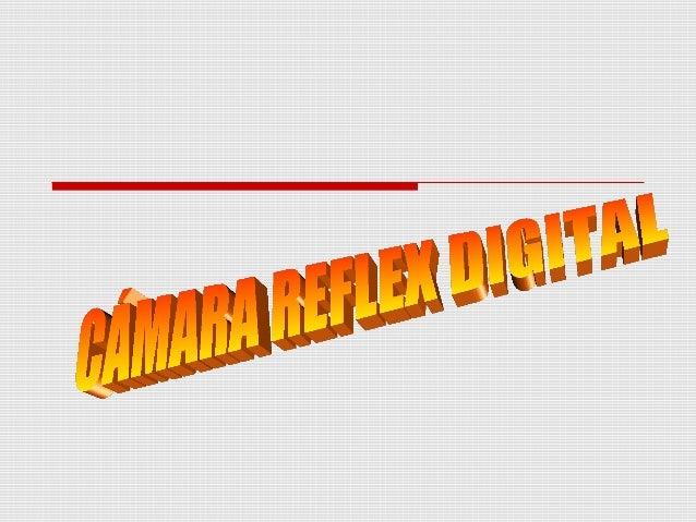 CÁMARA REFLEX DIGITAL