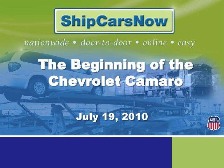 The Beginning of the Chevrolet Camaro<br />July 19, 2010<br />