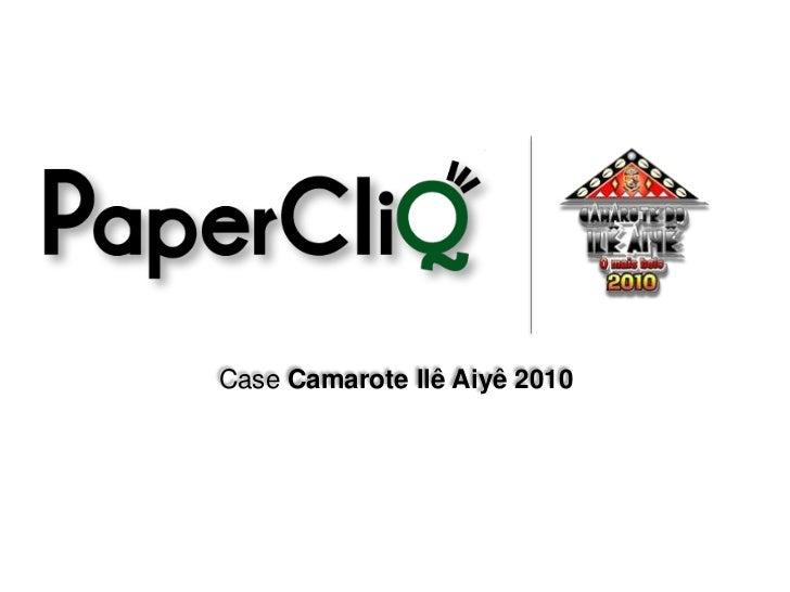Case - Camarote do Ilê 2010