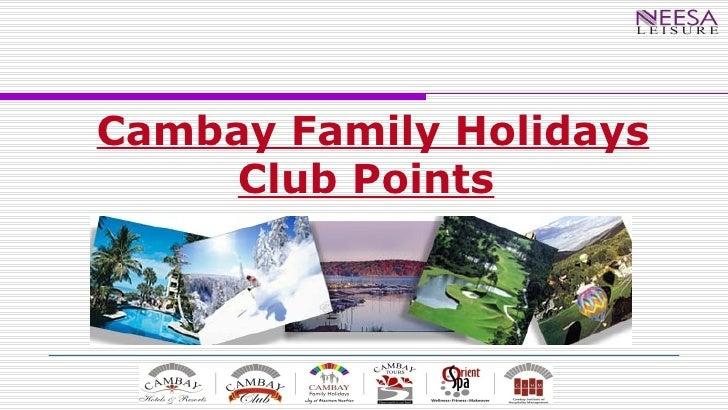 Cambay Family Holidays Club Points