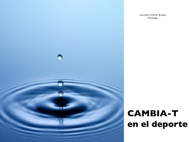 Leocadio J Martin Borges         PsicólogoCAMBIA-Ten el deporte