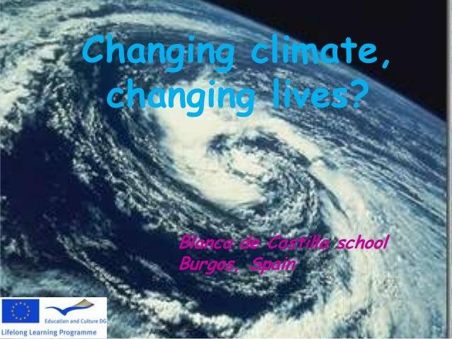 Changing climate, changing lives? Blanca de Castilla school Burgos, Spain