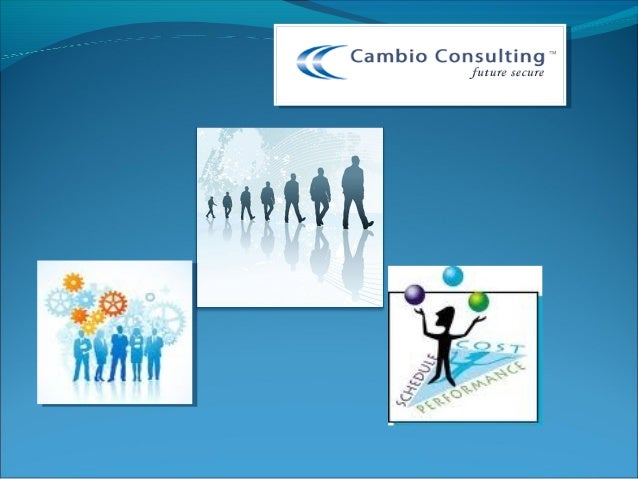 Cambio Consulting Cambio Consulting is a Human Resource Management company. We have extensive experience in Executive se...