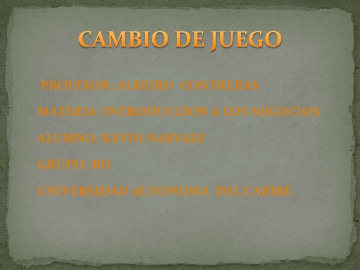 PROFESOR: ALBEIRO  CONTRERAS<br />     MATERIA: INTRODUCCION A LOS NEGOCIOS<br />     ALUMNO: KEVIN NARVAEZ<br />   ...
