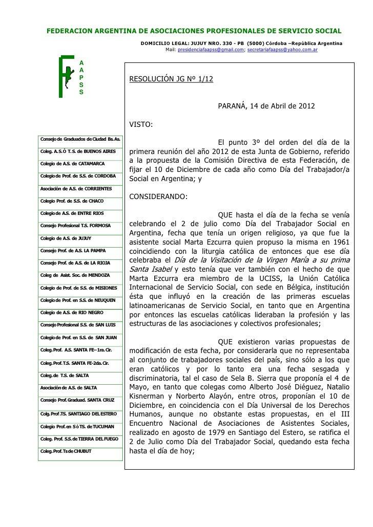 FEDERACION ARGENTINA DE ASOCIACIONES PROFESIONALES DE SERVICIO SOCIAL                                             DOMICILI...